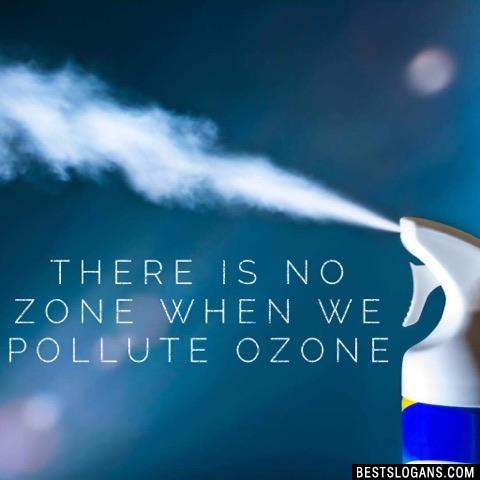 There is no zone when we pollute ozone