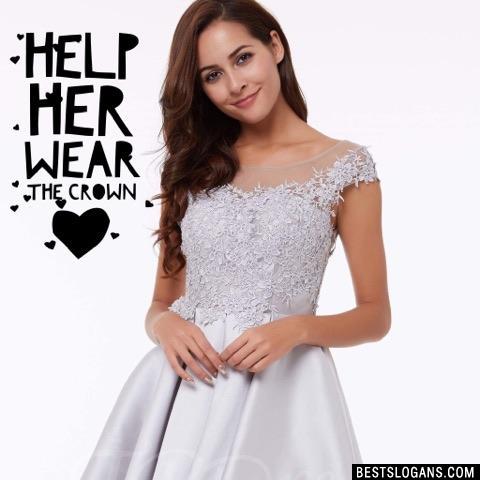 Help her wear the Crown