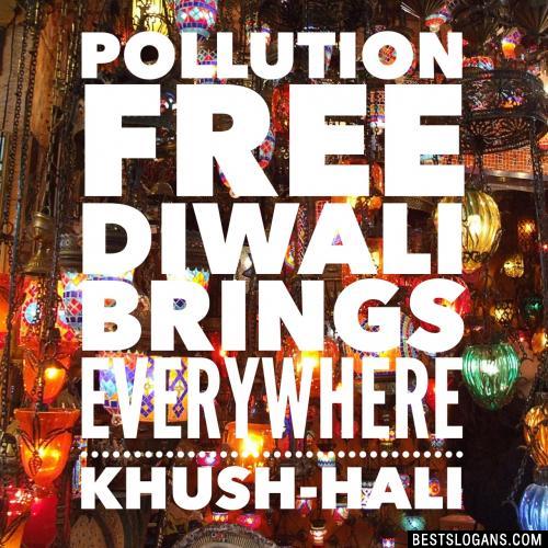 Pollution free Diwali, brings everywhere Khush-hali