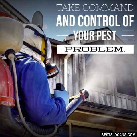 Take Command And Control Of Your Pest Problem.