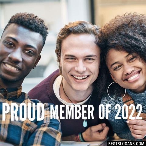 Proud member of 2022