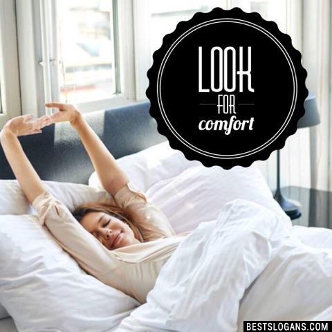 Look for comfort