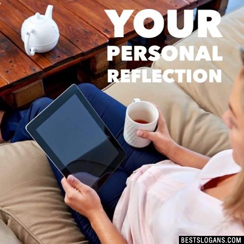 Your personal reflection