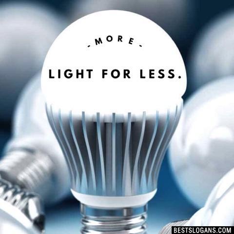 More Light for Less.