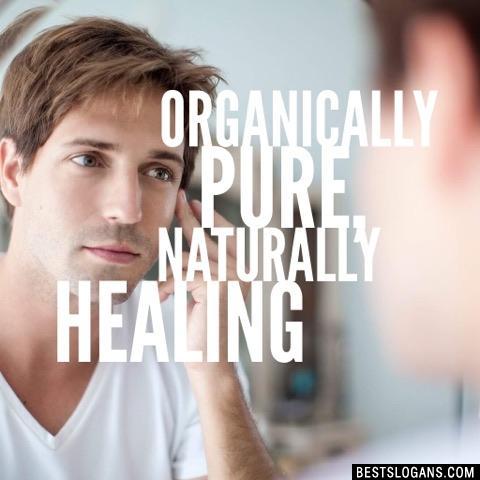 Organically Pure, Naturally Healing
