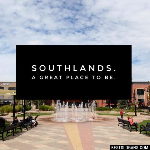 Southlands. A great place to be.