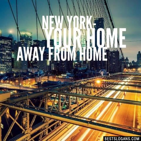 New York- Your home away from home