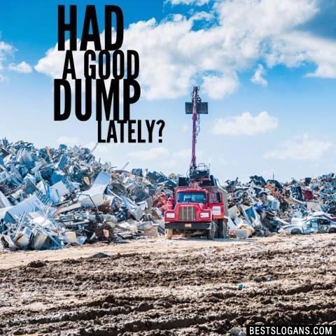 Had a good dump lately?