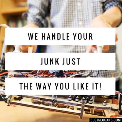 We handle your junk just the way you like it!