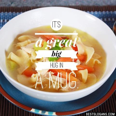 It's a great big hug in a mug.