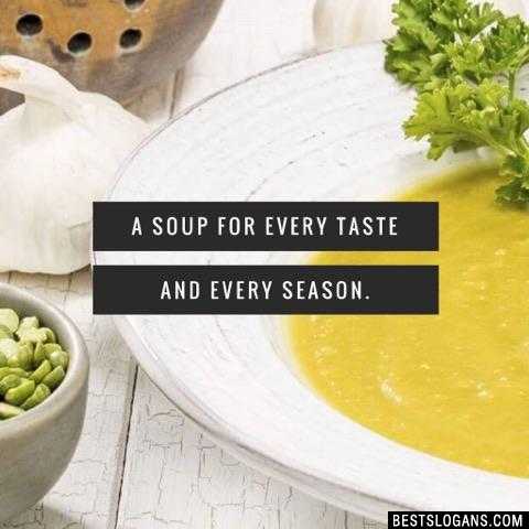 A soup for every taste and every season.
