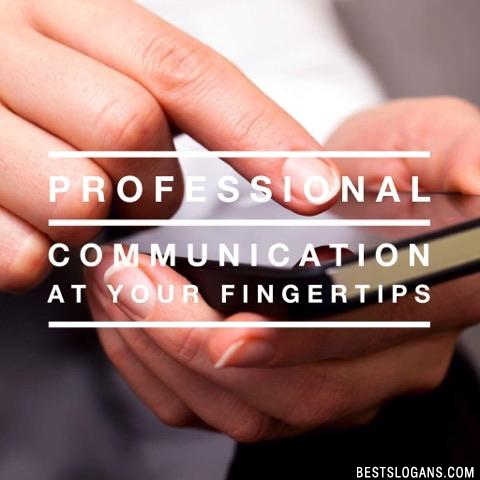 Professional communication at your fingertips