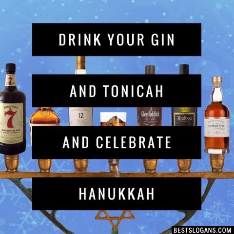 Drink your gin and tonicah and celebrate Hanukkah