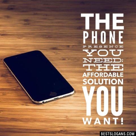 The phone presence you need; the affordable solution you want!