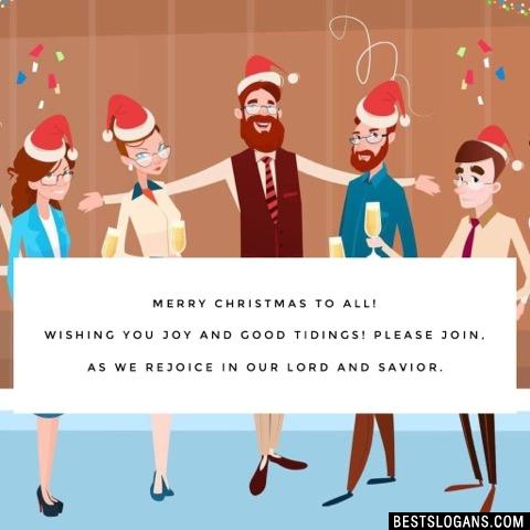 Merry Christmas to all! Wishing you joy and good tidings! Please join, as we rejoice in our Lord and Savior.