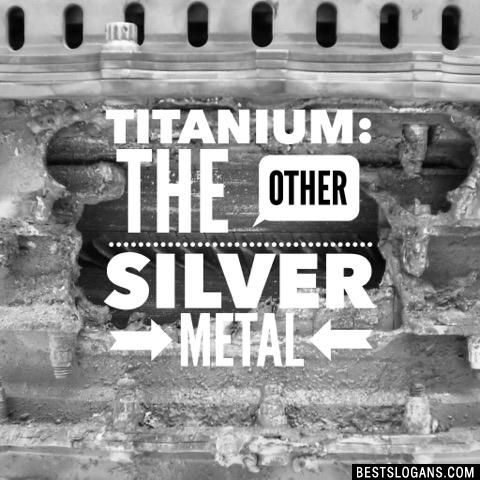 Titanium: the other silver metal