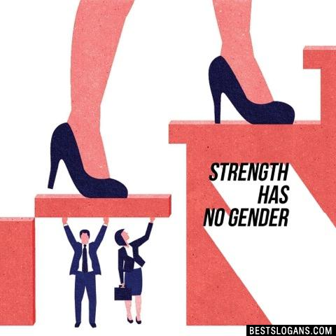 Strength has no gender
