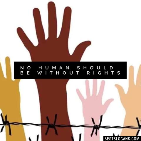 No Human Should Be Without Rights