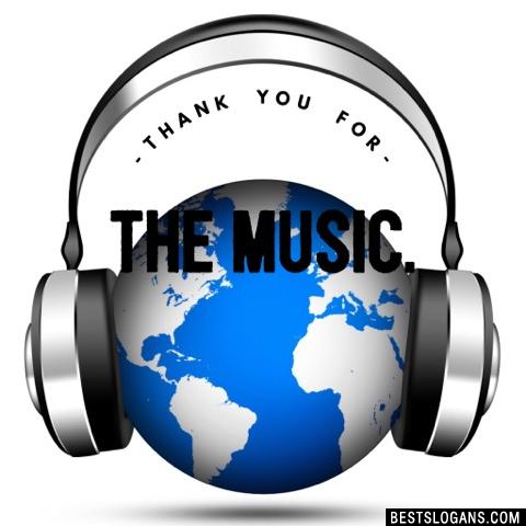 Thank you for the music.