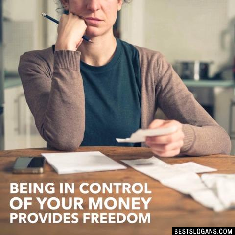 Being in control of your money provides freedom