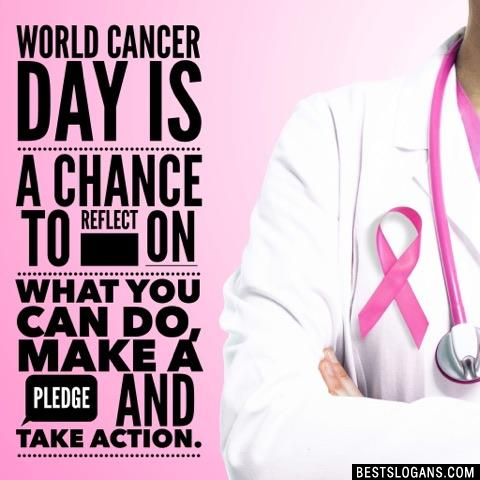 World Cancer Day is a chance to reflect on what you can do, make a pledge and take action.