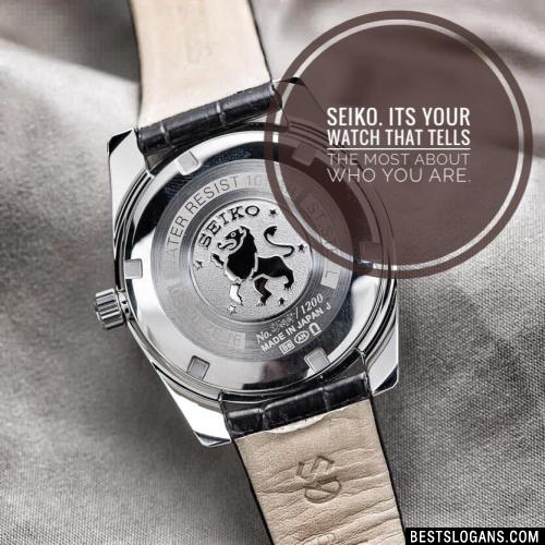 Seiko. It's your watch that tells most about who you are