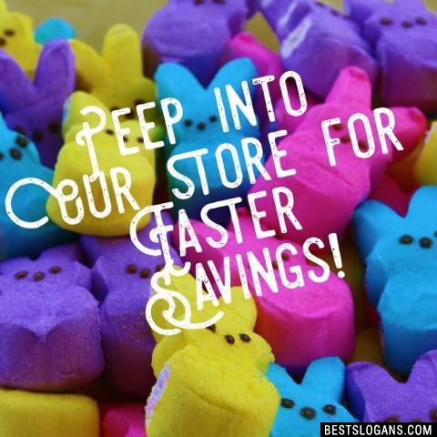 Peep into our store for Easter savings!