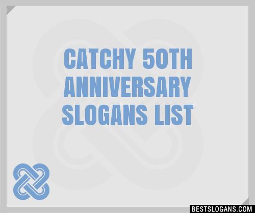 30  catchy 50th anniversary slogans list  taglines