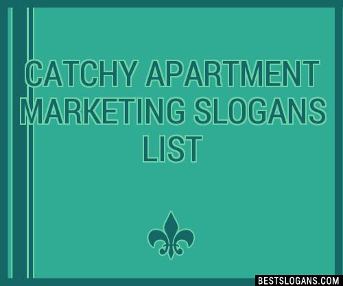 Apartment Marketing Slogan Ideas