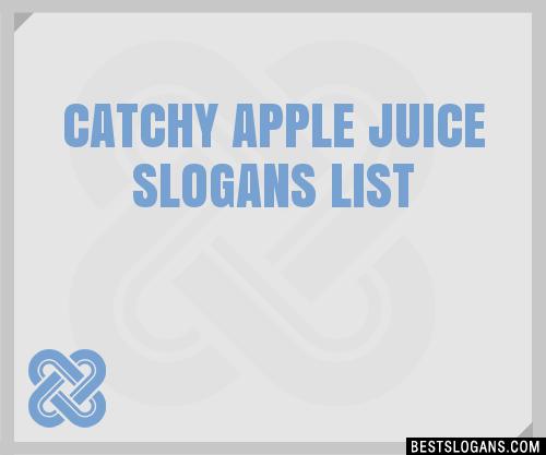 30+ Catchy Apple Juice Slogans List, Taglines, Phrases & Names 2019
