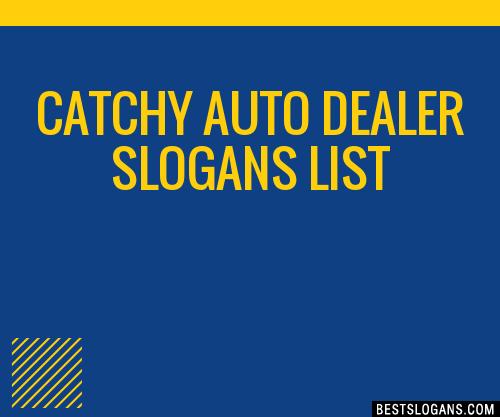30 Catchy Auto Dealer Slogans List Taglines Phrases Names 2019