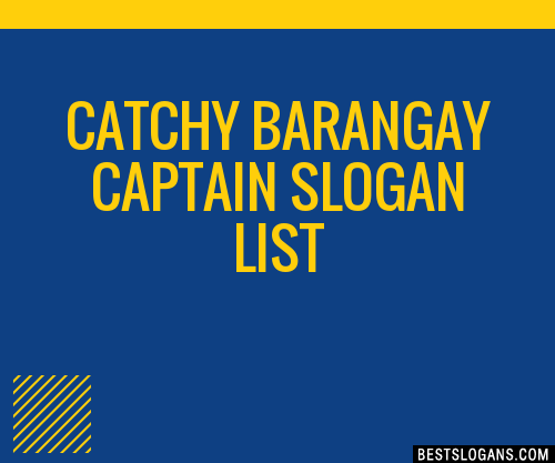 30+ Catchy Barangay Captain Slogans List, Taglines, Phrases