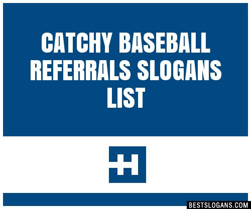 30 Catchy Baseball Referrals Slogans List Taglines Phrases