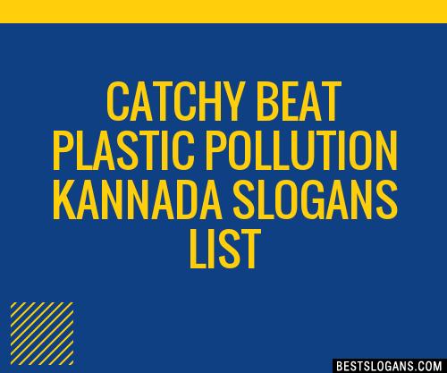 30+ Catchy Beat Plastic Pollution Kannada Slogans List