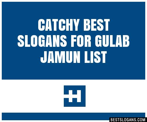 30+ Catchy Best For Gulab Jamun Slogans List, Taglines ...