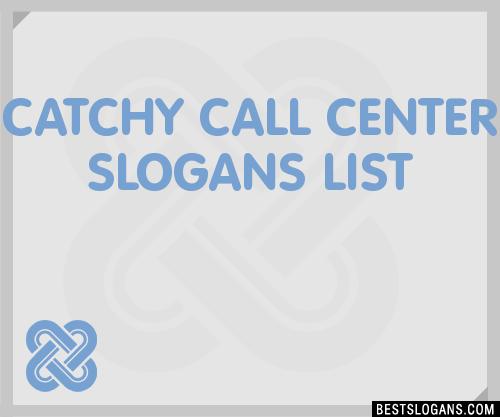 Call Center Slogan Ideas