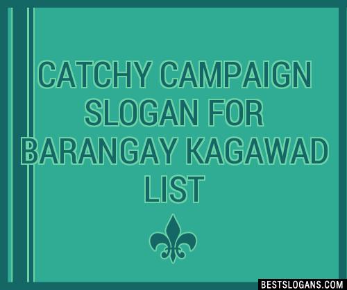 30+ Catchy Campaign For Barangay Kagawad Slogans List ...