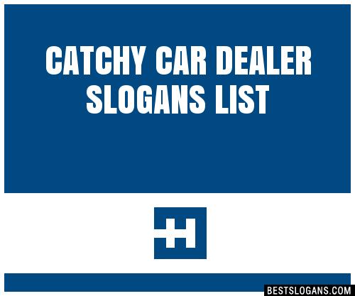 30 Catchy Car Dealer Slogans List Taglines Phrases Names 2019