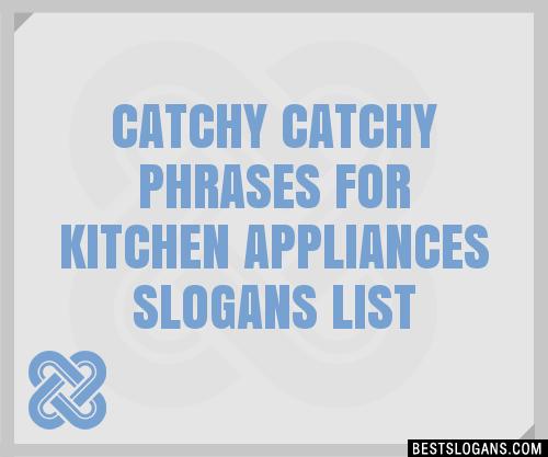 30 Catchy For Kitchen Appliances Slogans List Taglines