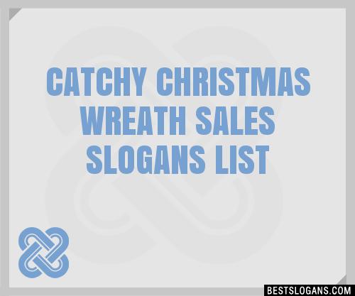 30 Catchy Christmas Wreath Sales Slogans List Taglines