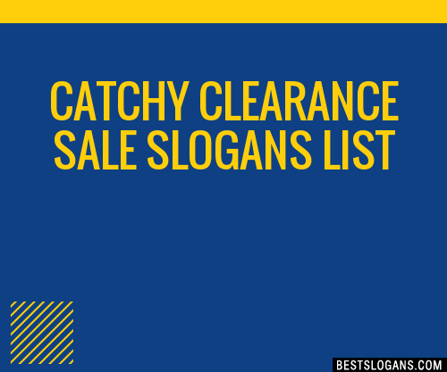 30 Catchy Clearance Sale Slogans List Taglines Phrases
