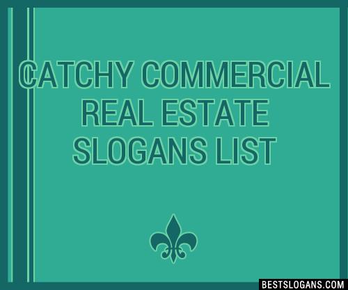 Commercial Real Estate Slogan Ideas