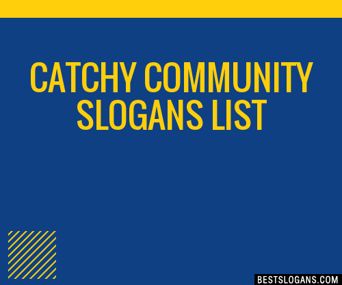 30  catchy community slogans list  taglines  phrases