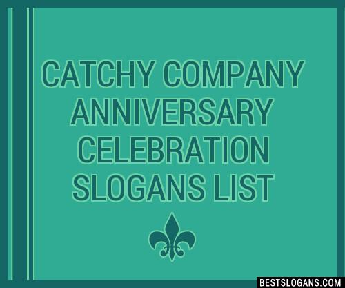 30+ Catchy Company Anniversary Celebration Slogans List