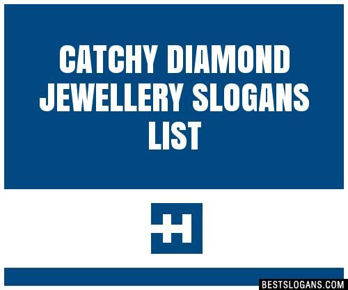 Diamond Jewellery Slogan Ideas