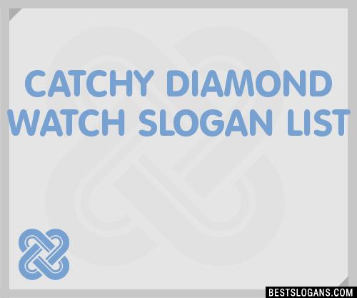30 Catchy Diamond Watch Slogans List Taglines Phrases