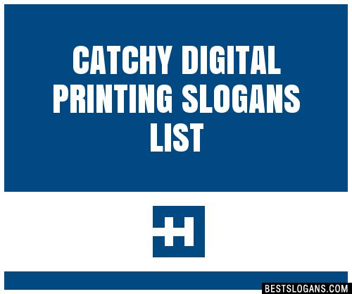 30 Catchy Digital Printing Slogans List Taglines