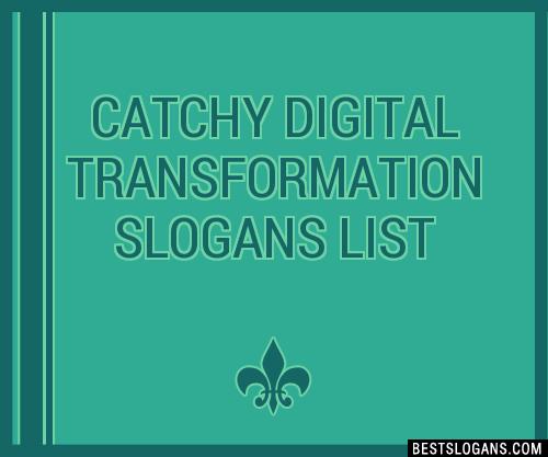 30 Catchy Digital Transformation Slogans List Taglines
