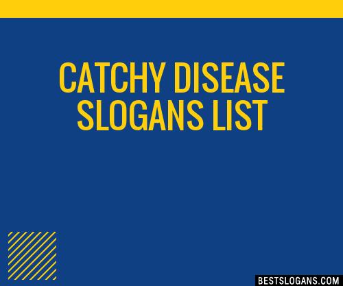 30+ Catchy Disease Slogans List, Taglines, Phrases & Names 2019
