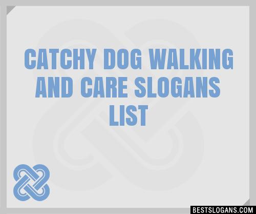 dog walking and care slogan ideas
